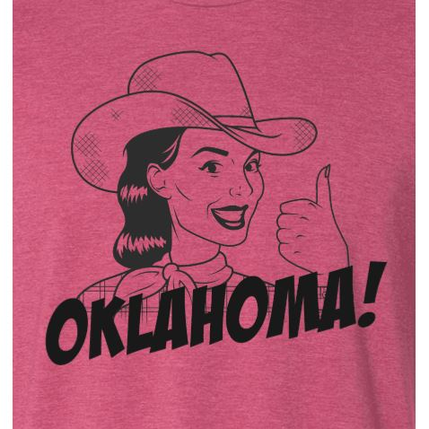Oklahoma Cowgirl Up Local Tee T-shirt Tee - Boomtown Tees
