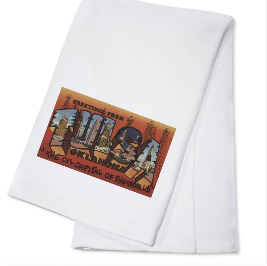 Greetings From Tulsa Oklahoma The Oil Capital of the World Kitchen Tea Towel Home Collection - Boomtown Tees