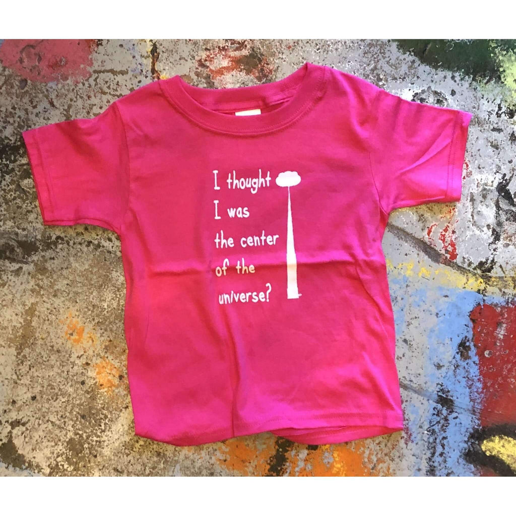 I thought I was the center of the Universe Tulsa Infant Toddler Tee T-Shirt - Boomtown Tees