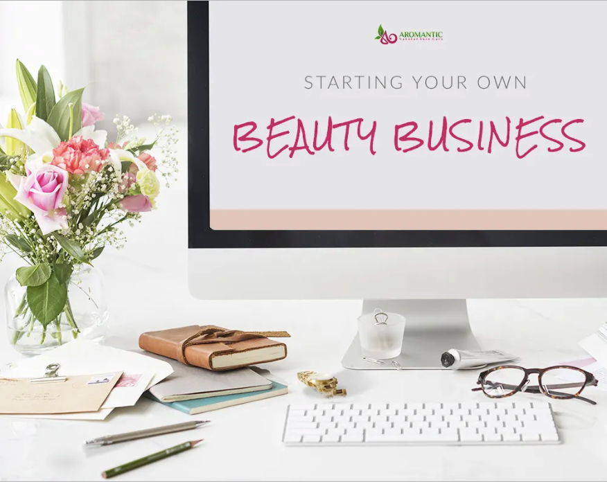 How To Start Your Own Beauty Business