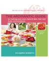 Natural Skin, Hair and Body Care Products. The Aromantic Guide to making your own