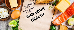 The Keto Diet And Your Health