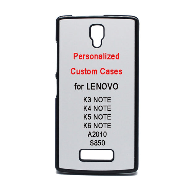 Personal DIY Mobile Phone Cases With Customised 2D Sublimation Printing For LENOVO A2010 K3-NOTE K4-NOTE K5-NOTE K6-NOTE S850