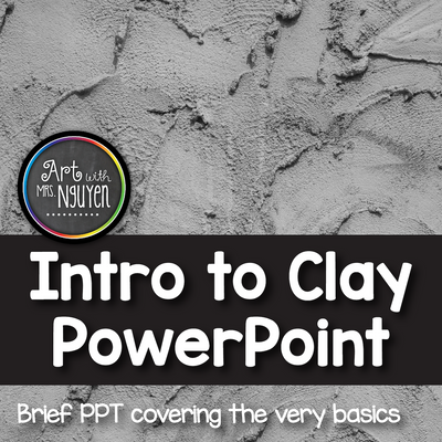 Intro to Clay PowerPoint Freebie