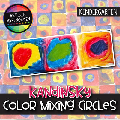Art Lesson: Kandinsky Color Mixing Circles