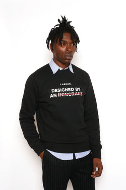 BLACK CENSORED 'DESIGNED BY AN IMMIGRANT' SWEATSHIRT