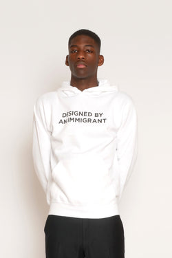 WHITE 'DESIGNED BY AN IMMIGRANT' HOODIE