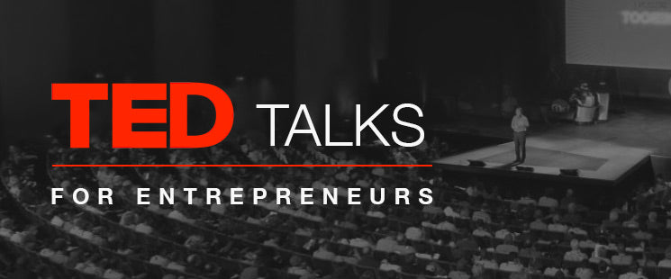 12 Must Watch TED Talks for Entrepreneurs