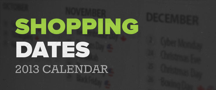 Planning Ahead For Important Online Shopping Dates - 2013 Calendar