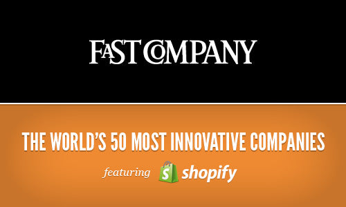 Shopify Featured on World's Most Innovative Companies List