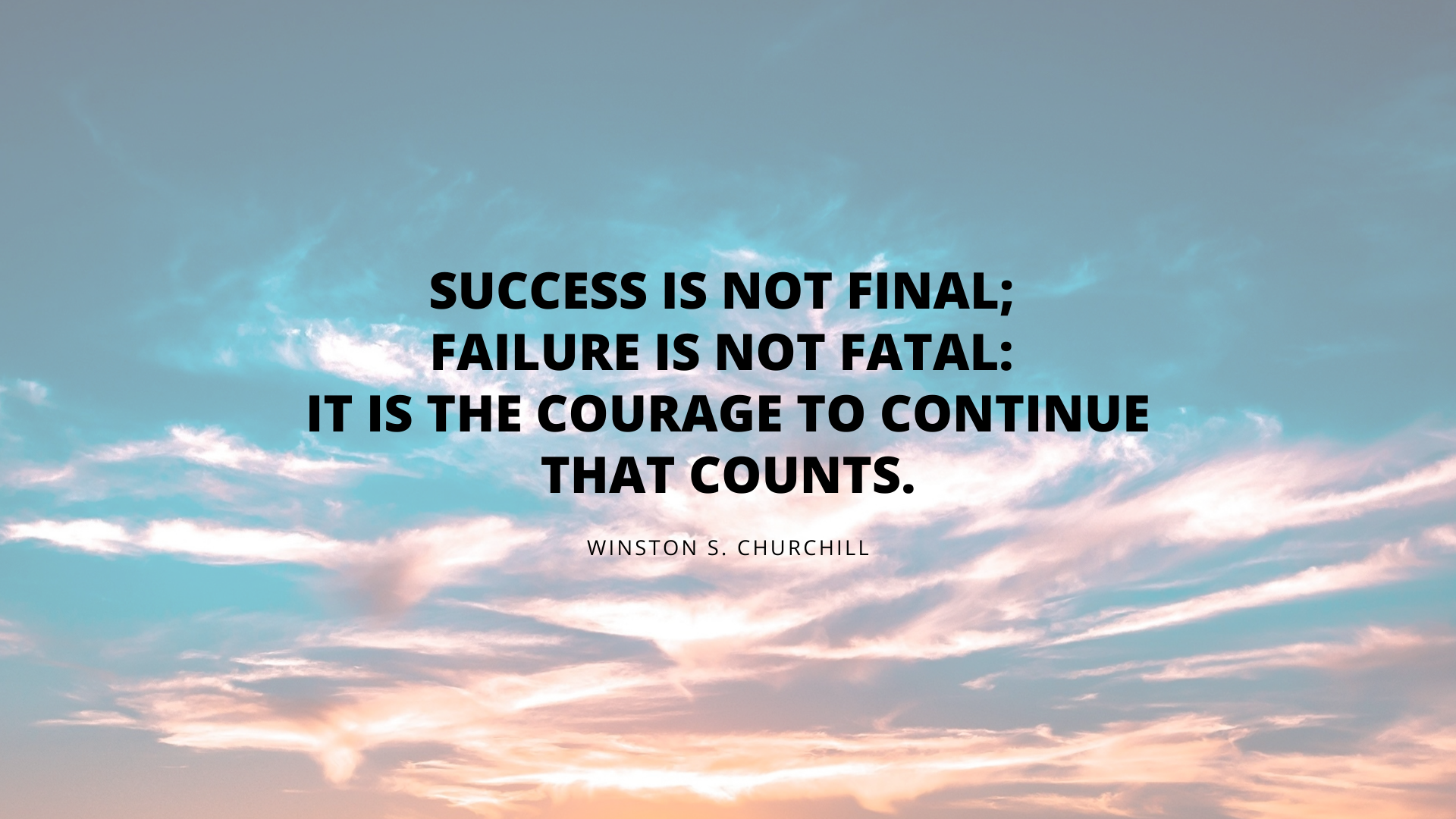 Motivational quote from Winston Churchill