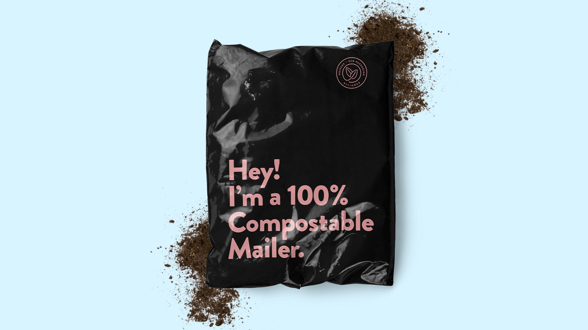 "Black mailing envelope that reads ""Hey! I'm a 100% compostable mailer"" against a solid blue background"