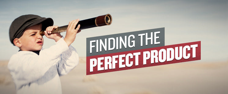 How to Find The Perfect Product to Sell
