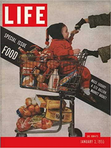 1955 Life Magazine cover for the Special Food Issue features a shopping cart
