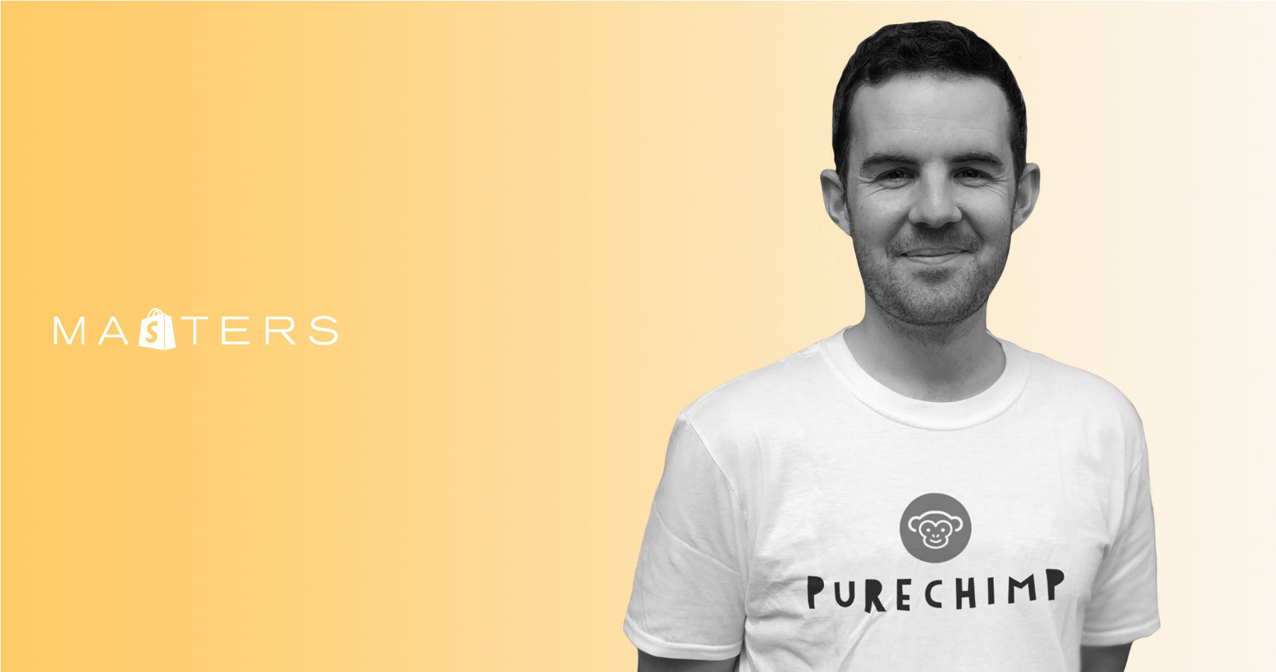 Shopify Masters: Pure Chimp