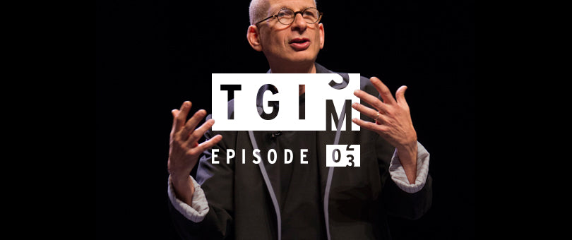 TGIM: Unconventional Wisdom, Seth Godin, Embracing Failure and the Importance of Questions