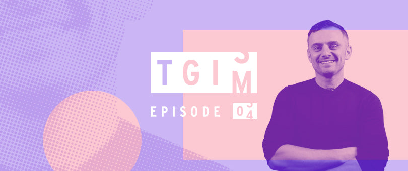 TGIM: Gary Vaynerchuk, the World's Most Targeted Ad, and How to Choose Your Target Market