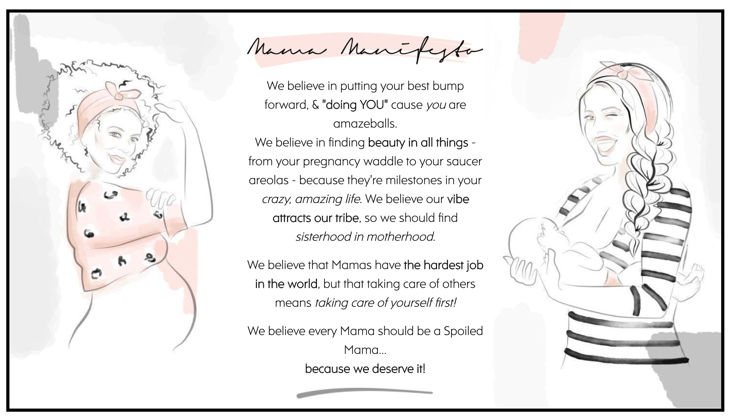 The Spoiled Mama Mission statement