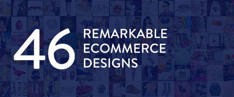 46 Remarkable Ecommerce Website Designs