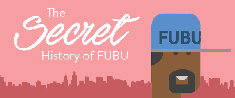 The Secret History of FUBU