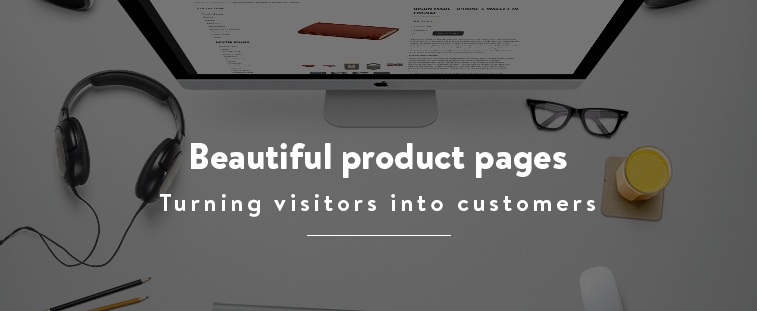 7 Effective Ecommerce Product Pages: How to Turn Visitors into Customers