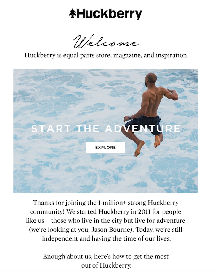 7 automated email campaigns that win customers and keep them coming back huckberrys welcome email automation is clean and easy to understand showcasing what the brand is all about and what subscribers can expect fandeluxe Choice Image