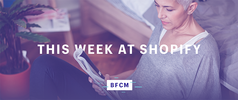 ICYMI: Shopify Visits NYC and LA, New Products Announced, and a BFCM Update