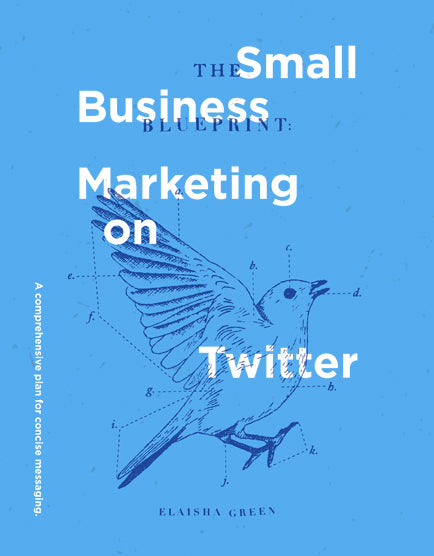 New guide the small business blueprint to marketing on twitter twitter guide to marketing malvernweather