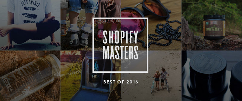 The Best of Shopify Masters 2016: A Top 10 Roundup