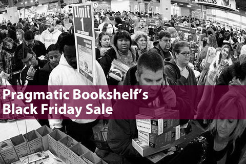 """Pragmatic Bookshelf's Black Friday Sale"": photo of people in line at a Black Friday sale"