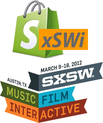 Shopify @ South by Southwest 2012