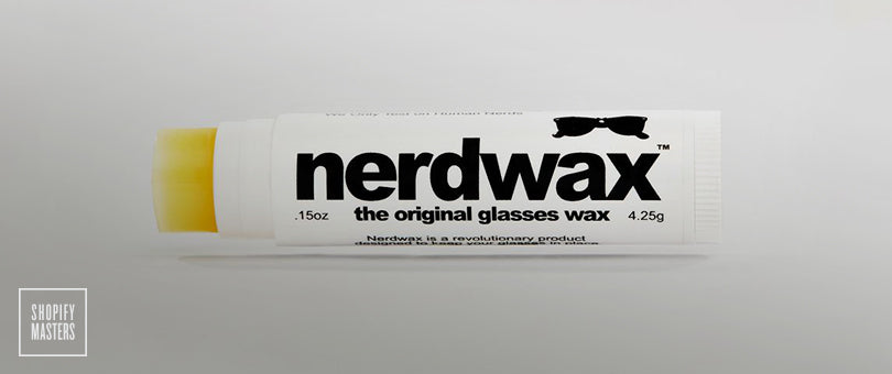Nerdwax Turned Down 2 Shark Tank Offers and Still Built a Million Dollar Business