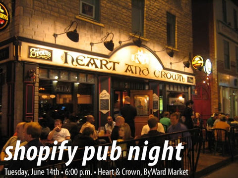 Shopify Pub Night Tonight! (Tuesday, June 14th)