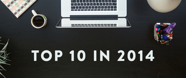The Top 10 Articles on the Shopify Blog in 2014