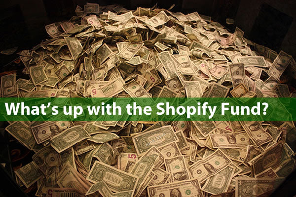 """What's up with the Shopify fund?"": Photo of a pile of US bills"