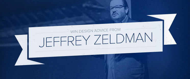Win Design Advice From Jeffrey Zeldman