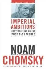 Imperial Ambitions: Conversations on the Post 9-11 World book cover
