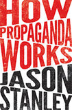 How Propaganda Works book cover