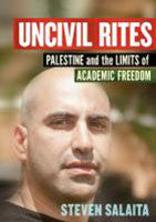 Uncivil Rites: Palestine & the Limits of Academic Freedom book cover