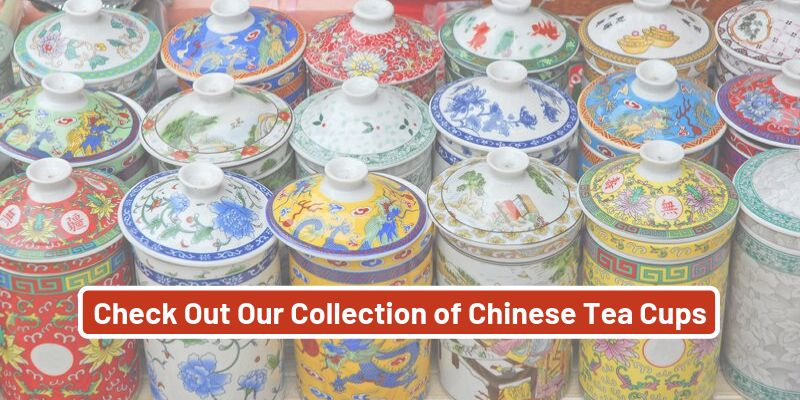 Check Out Our Collection of Chinese Tea Cups with Lids