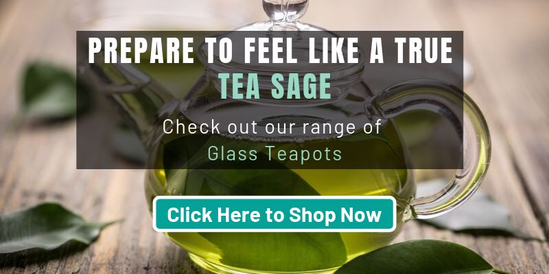 Check Out Our Range of Glass Teapots