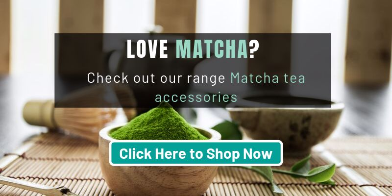 Check Out Our Matcha Tea Accessories