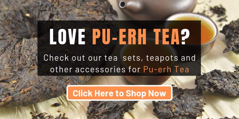 Check Out Out Pu-erh Tea Teaware and Accessories