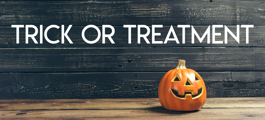 TRICK OR TREATMENT EVENT