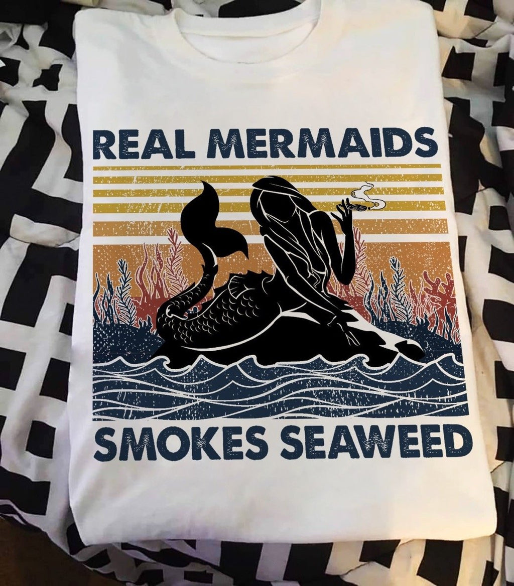 Real Mermaids smoke Seaweed