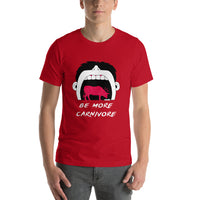 Be more Carnivore Unisex shirt