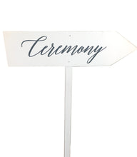 Load image into Gallery viewer, Signage - Ceremony