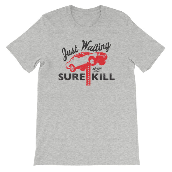 The Sure Kill Unisex T-Shirt