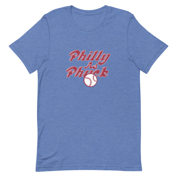 Philly As Phuck T-Shirt