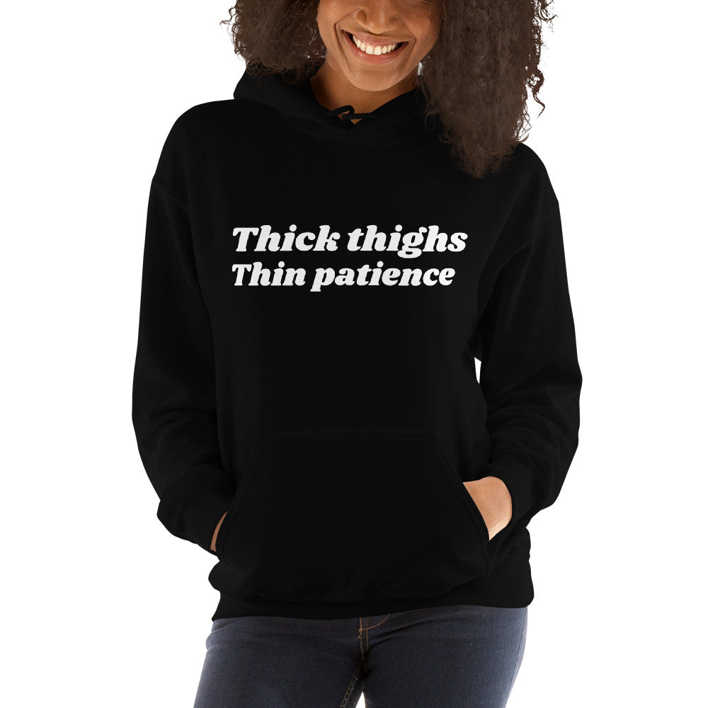 Thick thighs hooded Sweatshirt